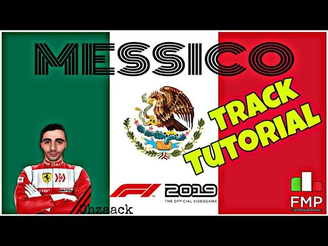 FMP ITALIA | F1 2019 | MESSICO Tutorial | Zaack