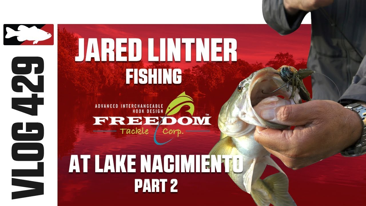 Video Vault - Jared Lintner on Nacimiento with Freedom Tackle Pt  2
