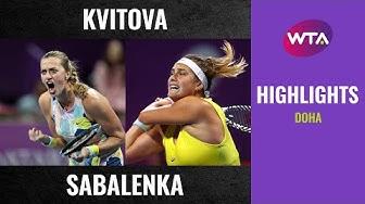 Petra Kvitova vs. Aryna Sabalenka | 2020 Doha Final | WTA Highlights