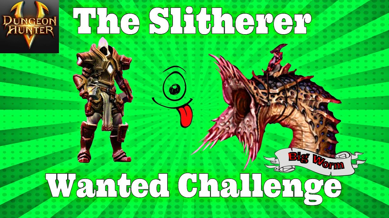 Dungeon Hunter 5 - Wanted Challenge - The Slitherer HD