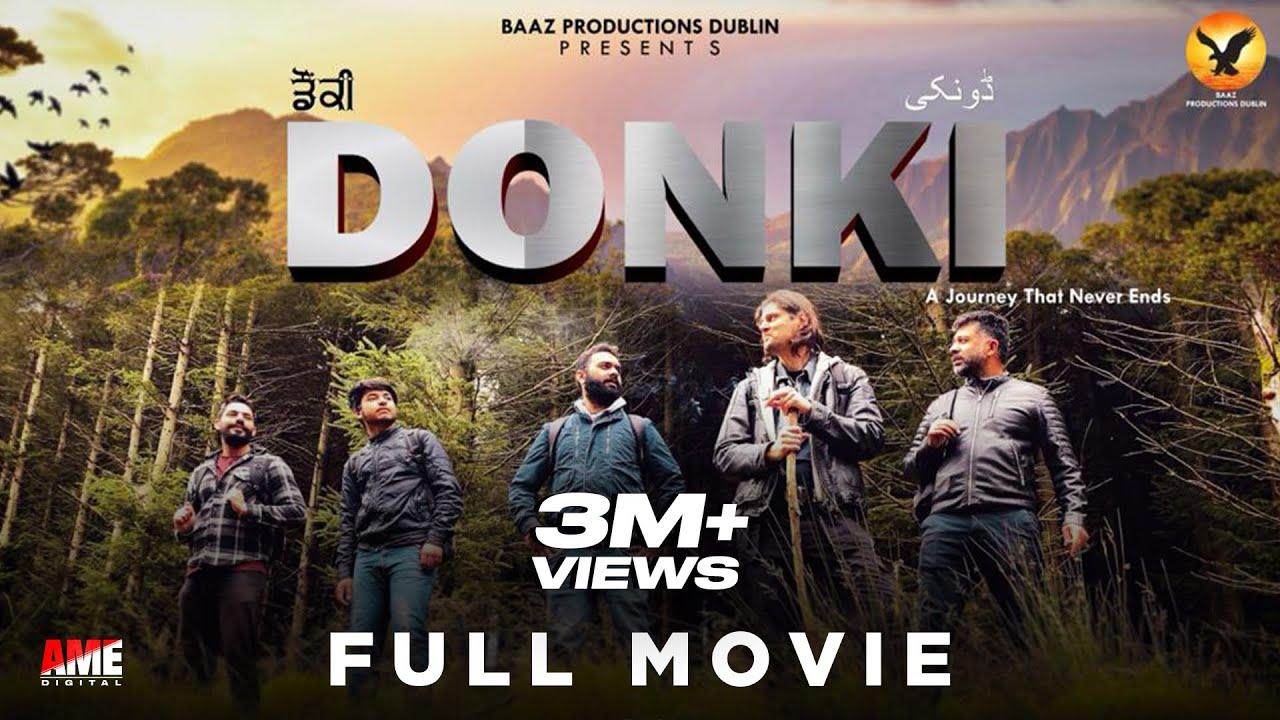 Download DONKI - ਡੌਂਕੀ [Ful Movie]  Latest Punjabi Movies 2021 | Baaz Productions Dublin