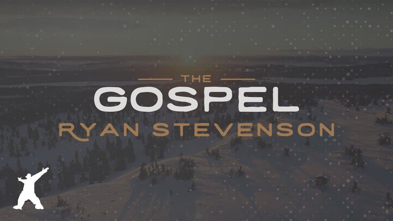 Ryan Stevenson - The Gospel (Official Lyric Video) #1