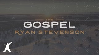 Baixar Ryan Stevenson - The Gospel (Official Lyric Video)