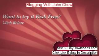 Blogging With John Chow Review (Best 2014 website Review)