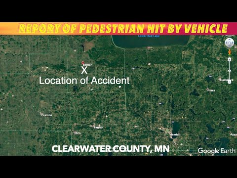 Report Of Pedestrian Struck By Vehicle In Clearwater County, Minnesota