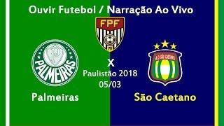 Baixar Palmeiras 0 x 1 São Caetano - AO VIVO - Paulistão 2018 ( 05/03/2018 )