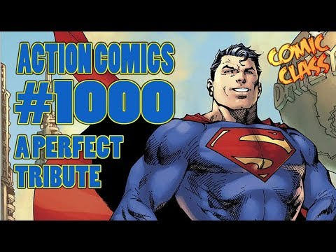 Action Comics 1000 - Everything Superman Should Be - Comic Class