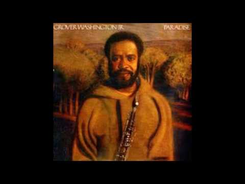 grover washington jr, tell me about it now