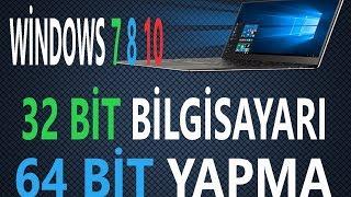 32 Bit Bilgisayarı 64 bit yapma
