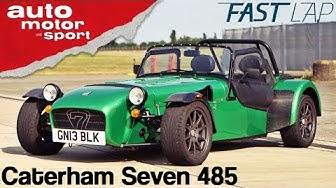 Caterham Seven 485: Brutal leicht, brutal zu fahren! Fast Lap | auto motor und sport