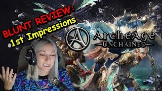 BLUNT REVIEW (First Impressions) - ArcheAge: Unchained 🤔 (AAU)   Kruzadar