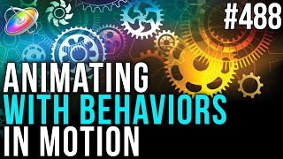 MBS 488: Animating with Behaviors in Motion