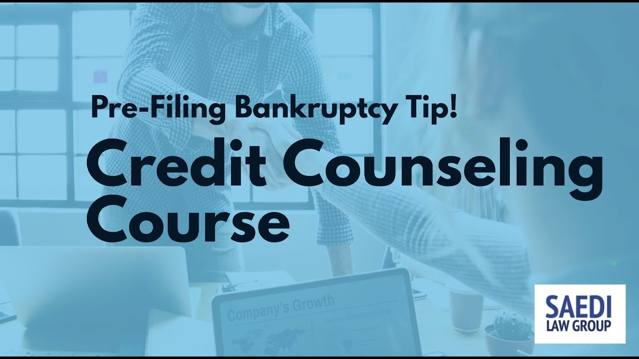 The Pre Bankruptcy Credit Counseling Course