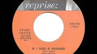 1963 HITS ARCHIVE: If I Had A Hammer - Trini Lopez