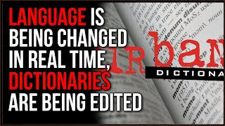 Rewriting DICTIONARIES Seems Like A Warning Sign, It's Even Worse When It's URBAN Dictiona
