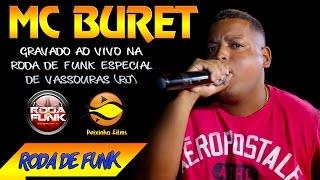 MC Buret :: Ao vivo na Roda de Funk Especial em Vassouras (RJ) :: Áudio Disponível
