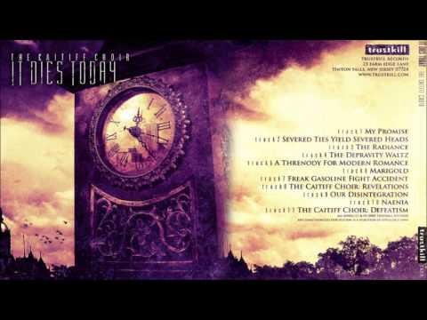 It Dies Today- The Caitiff Choir [Full Album]
