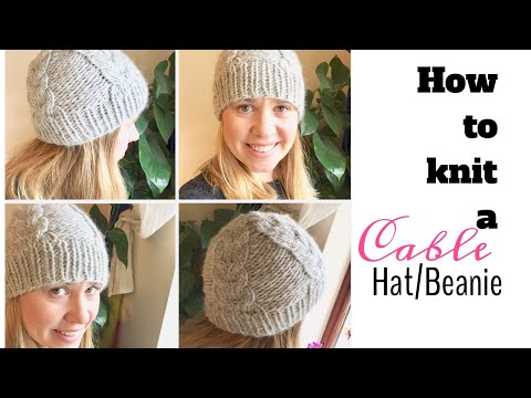 HOW TO KNIT A CABLE HAT/BEANIE : TeoMakes