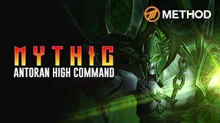 Method VS Antoran High Command - Mythic Antorus the Burning Throne