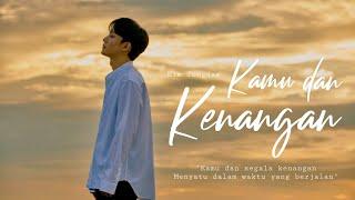 Download lagu [FMV] Kamu dan Kenangan — Kim Jongdae   Chen EXO