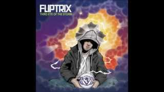 Fliptrix - Paradise (Third Eye of the Storm)