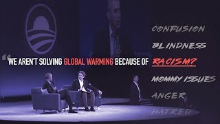 Obama Claims We Aren't Solving Global Warming Because...Racism