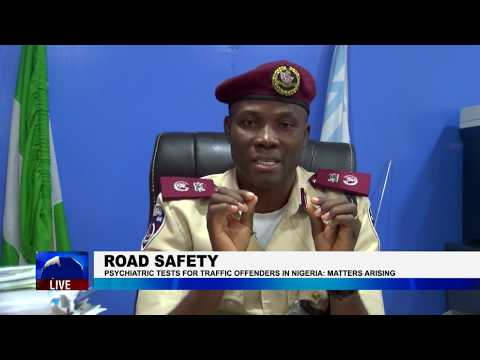 PSYCHIATRIC TESTS FOR TRAFFIC OFFENDERS IN NIGERIA