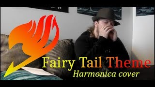 Fairy Tail Theme (Harmonica Cover)