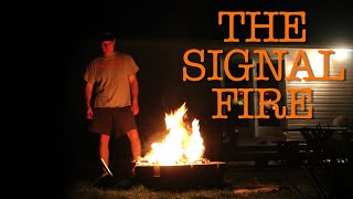 LIGHTING THE SIGNAL FIRE!