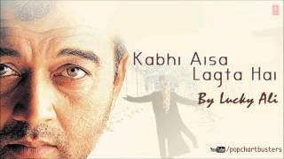 Teri Yaad Jab Aati Hai Full Song - Kabhi Aisa Lagta Hai - Lucky Ali Super Hit Album Songs