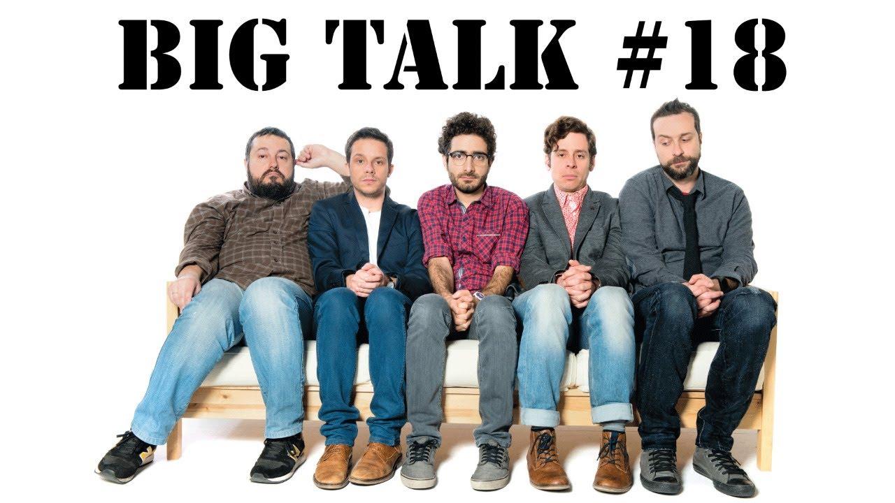 BIG TALK LIVE #18
