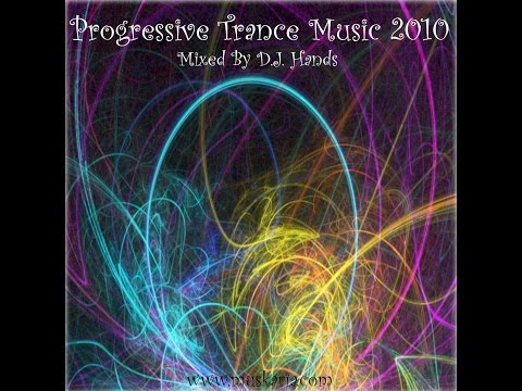 Progressive Trance 2010 Mixed By Dj Hands (Muskaria.com)