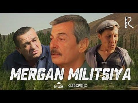 Mergan militsiya (o'zbek film) | Мерган милиция (узбекфильм) 2007