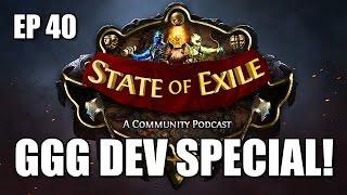 State of Exile Ep: 40 ft. GGG Developers Chris Wilson & Carl De Visser - Racing & More!