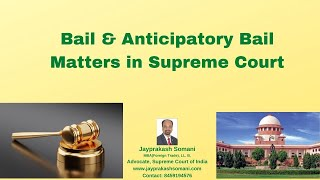 admin/ajax/Bail & Anticipatory Bail Matters in Supreme Court