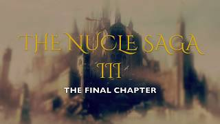 The Nucle Saga III - The Final Chapter Book Trailer