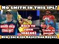Smith skip this IPL? Raina mass comeback Kohli about auction pujara