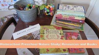 Homeschool Preschool Curriculum | Nature Study | Resources and Books