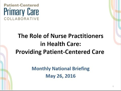 PCPCC National Briefing Webinar - The Role of Nurse Practitioners: Providing Patient-Centered Care
