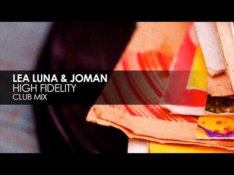 Lea Luna & Joman - High Fidelity (Club Mix)