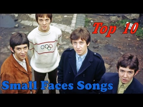Top 10 Small Faces Songs
