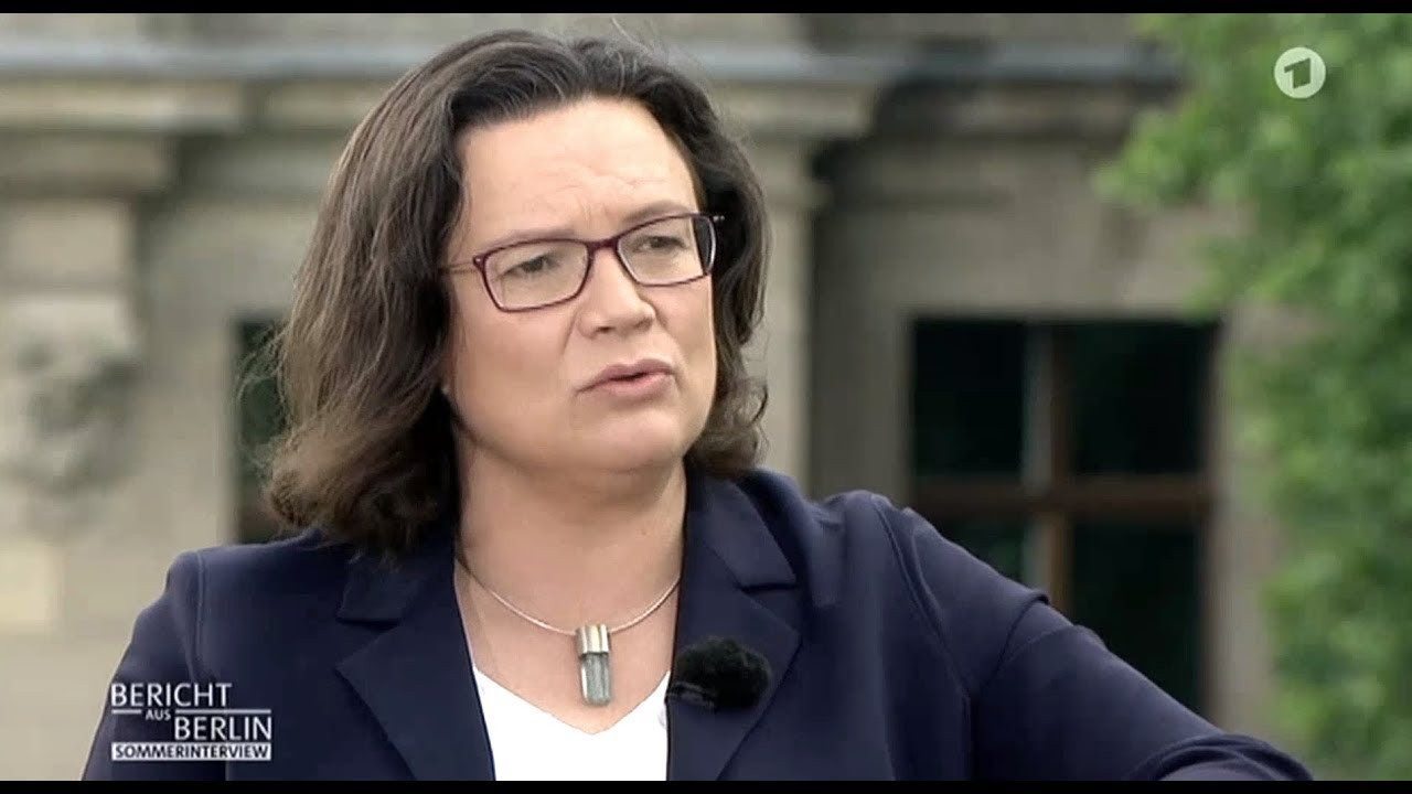 Andrea Nahles – Sommer Interview – 3 6 18