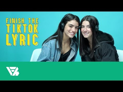 Charli and Dixie D'Amelio | Finish the TikTok Lyric