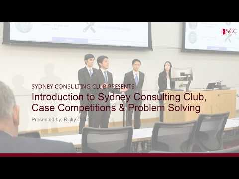 Case Competition Workshop Series Part 1: Introduction to SCC, Case Competitions & Problem Solving