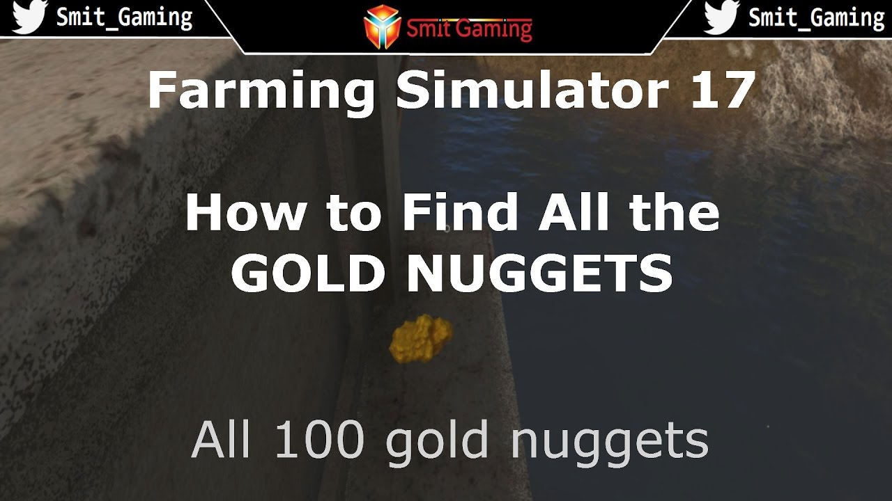 Farming Simulator 17 How to find all the GOLD nuggets GOLDCREST