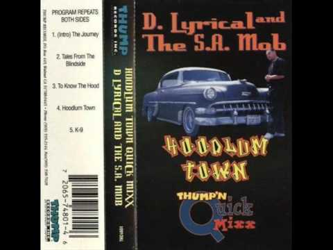 D. Lyrical And The S. A. -  Mob Hoodlum Town