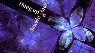 大野智(嵐) - Hung up on