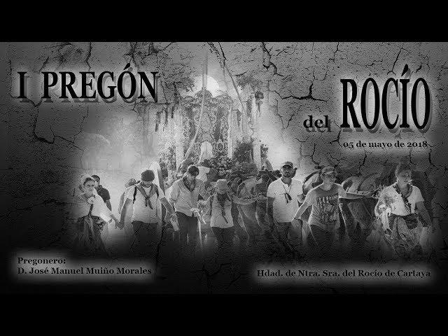 I PREGON DEL ROCIO - HDAD DEL ROCÍO DE CARTAYA