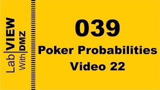 039 - Poker Probabilities - Video 22 - LabView with DMZ