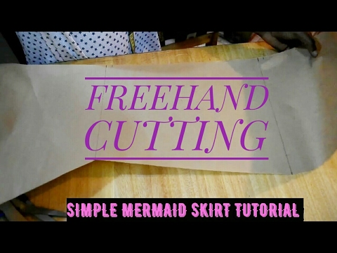 SIMPLE MERMAID (FISHTAIL) SKIRT PATTERN TUTORIAL by Freehand   Cisca ...